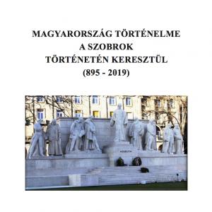 Magyarország történelme a szobrok történetén keresztül címlap